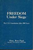 Libro: La Libertad Bajo Asedio, por Ron Paul