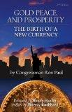 Oro, Paz y Prosperidad - por Ron Paul